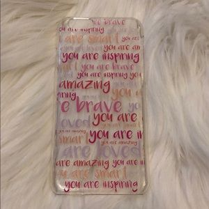Accessories - Clear iPhone 6 case with inspirational words